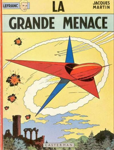 La Grande Menace - Lefranc - Jacques Martin.