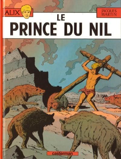 Le Prince du Nil - Alix - Jacques Martin.