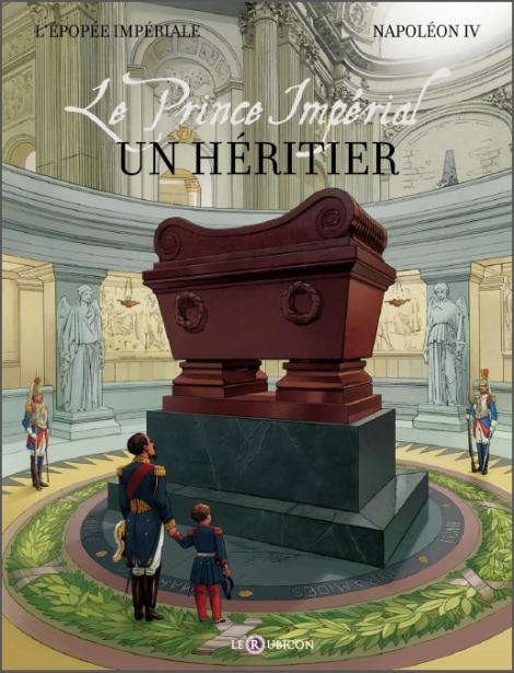 Le Prince Impérial - Un Héritier